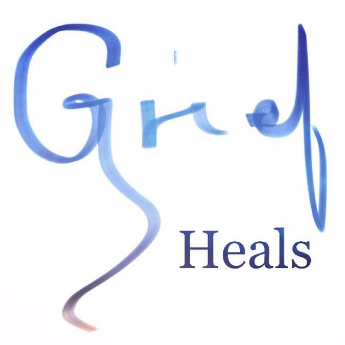 Grief Heals